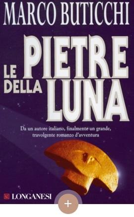 copertina Le pietre della luna, Marco Buticchi